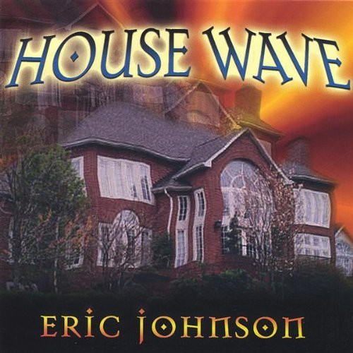 House Wave