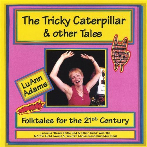 Tricky Caterpillar & Other Tales
