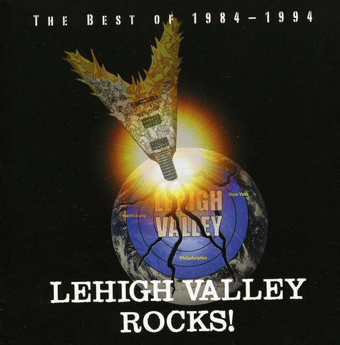 Lehigh Valley Rocks: Best of 1984-94 /  Various