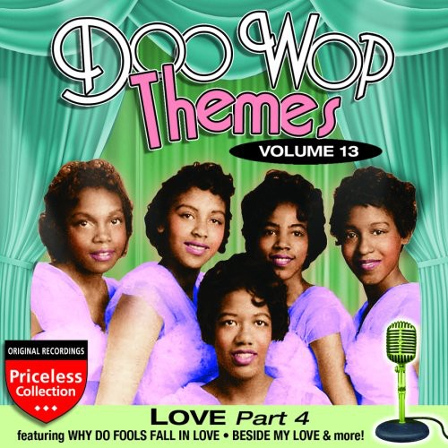 Doo Wop Themes 13: Love - Part 4 /  Various