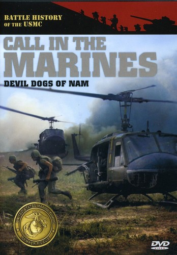 Devil Dogs of Nam: Call in the Marines