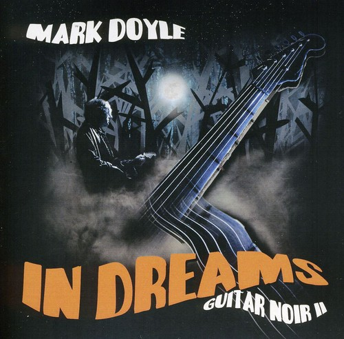 In Dreams: Guitar Noir II