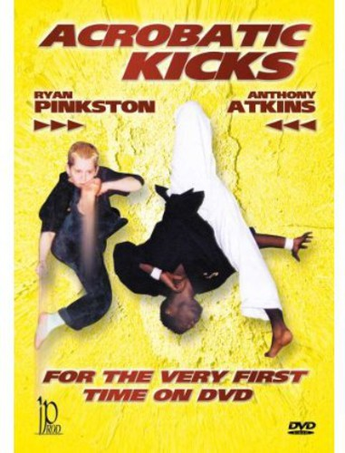 Acrobatic Kicks with Anthony Atkins & Ryan