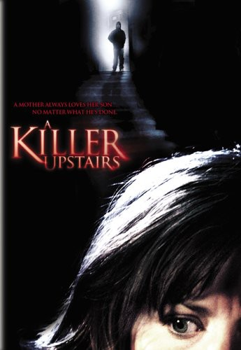 Killer Upstairs