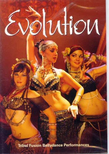 Evolution: Tribal Fusion Bellydance Performances