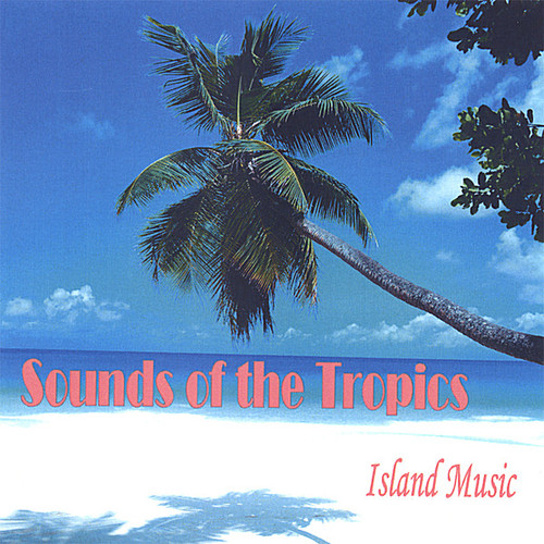 Sounds of the Tropics