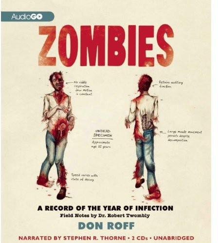 Zombies: A Record of the Year of Infection /  Various
