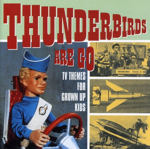 Thunderbirds Are Go - TV Themes /  Various [Import]