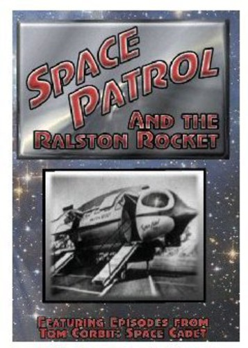 Space Patrol/ The Ralston Rocket 6 (1955)