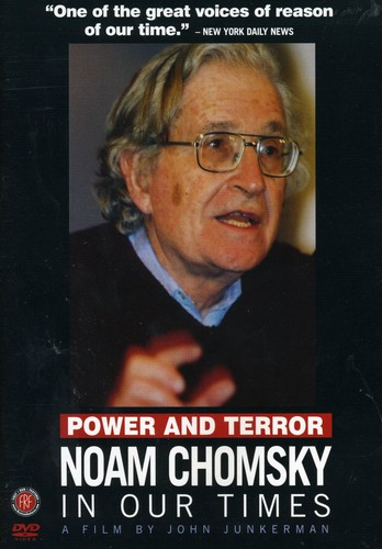 Power & Terror: Noam Chomsky in Our Times