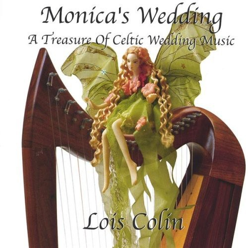 Monicas Wedding a Treasure of Celtic Wedding Music