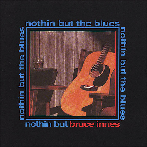 Nothin' But the Blues