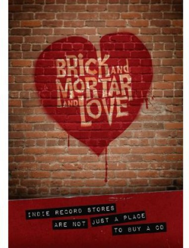 Brick & Mortar & Love