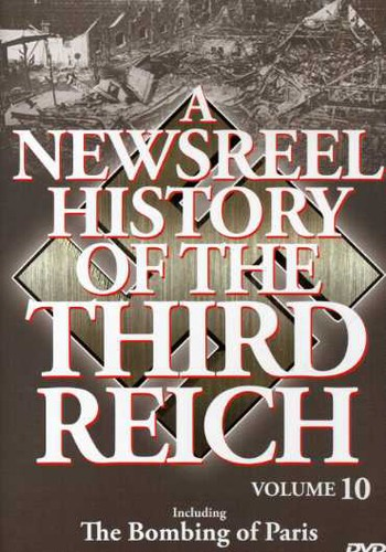 Newsreal History of the Third Reich 10