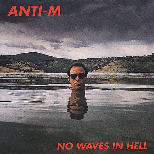 No Waves in Hell