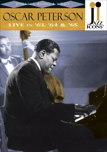Jazz Icons: Oscar Peterson Live in 63 64 & 65