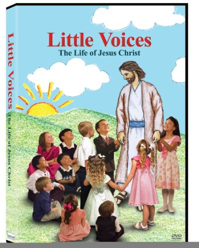 Little Voices-Life of Jesus Christ