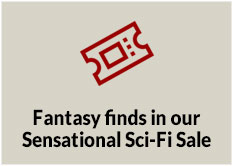 Fantasy finds in our Sensational Sci-Fi Sale