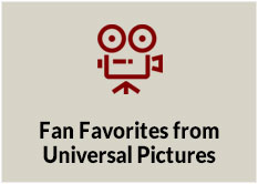 Fan Favorites from Universal Pictures