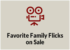 Favorite Family Flicks on Sale