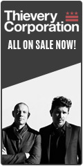 Thievery Corporation on sale