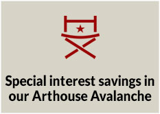 Special interest savings in our Arthouse Avalanche
