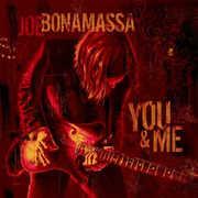 You & Me , Joe Bonamassa