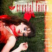 Crystal Fairy , Crystal Fairy