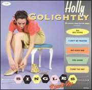 Singles Round-Up , Holly Golightly