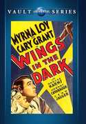 Wings in the Dark , Myrna Loy