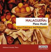 Malaguena: Piano Music from Cuba & Philippines , Adolovni Acosta