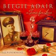 Time for Love: Jazz Piano Romance , Beegie Adair