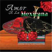 Amor A La Mexicana, Vol. 3