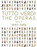 Tutto Verdi Operas 2 (1847 - 1853) , G. Verdi