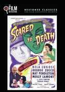 Scared to Death , Bela Lugosi
