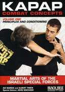 Kapap Combat Concepts: Volume 1: Martial Arts of the Israeli Special Forces - Principels and Conditioning , Albert Timen