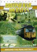 British Rail Journeys: Around the Peak District , Anthony Crane