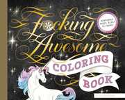 F***ing Awesome Coloring Book