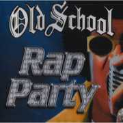 Old School Rap Party , Various Artists