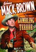 The Gambling Terror , Johnny Mack Brown
