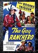 The Gay Ranchero , Roy Rogers