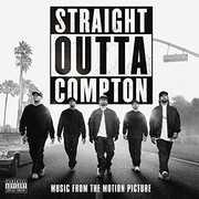 Straight Outta Compton (Original Soundtrack) [Explicit Content] , N.W.A
