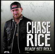 Ready Set Roll , Chase Rice