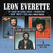 If I Keep On Going Crazy /  Hurricane /  Doin What I Feel [Import] , Leon Everette