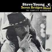 Seven Bridges Road: Complete Recordings [Import] , Steve Young