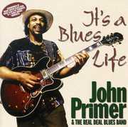 It's a Blues Life , John Primer