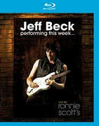 Performing This Week: Live At Ronnie Scott's , Jeff Beck