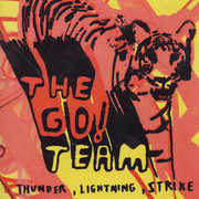 Thunder Lightning Strike , The Go! Team