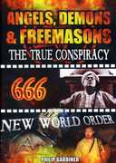 Angels Demons and Freemasons: The True Conspiracy , George Knapp