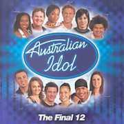 Australian Idol-The Final 12 [Import] , The Final 12
